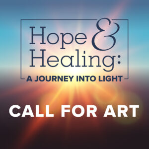 Hope & Healing Call for Art